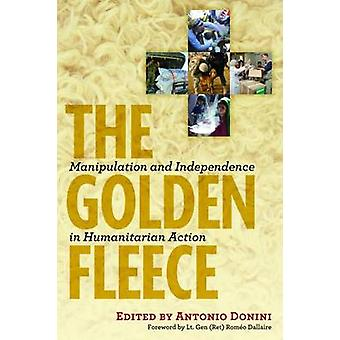 Golden Fleece - Manipulation and Independence in Humanitarian Action b