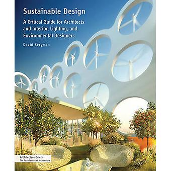 Sustainable Design - A Critical Guide for Architects and Interior - Li