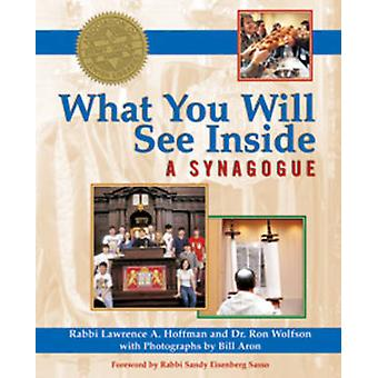 What You Will See Inside a Synagogue by Lawrence A. Hoffman - Ron Wol