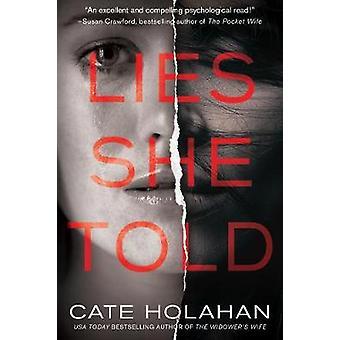 Lies She Told - A Novel by Lies She Told - A Novel - 9781683316664 Book