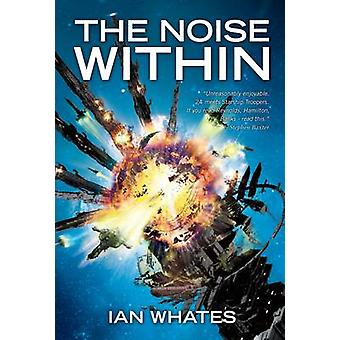 The Noise within by Ian Whates - 9781906735647 Book