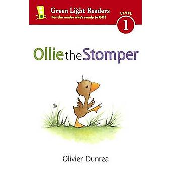 Ollie the Stomper by Olivier Dunrea - 9780606353267 Book