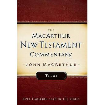Titus by John F. MacArthur - 9780802407580 Book