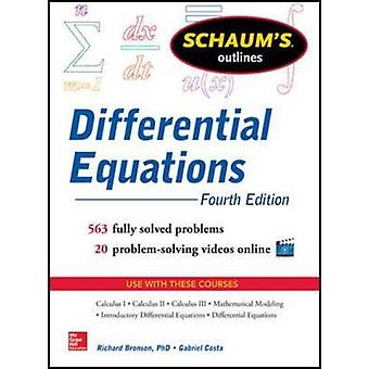 Schaums Outline of Differential Equations by Richard Bronson & Gabriel Costa