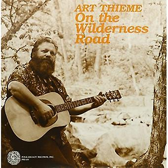 Art Thieme - On the Wilderness Road [Vinyl] USA import