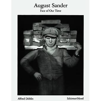 August Sander Face of Our Time by August Sander