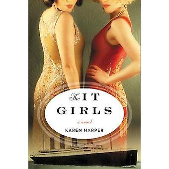 The It Girls - A Novel by Karen Harper - 9780062567772 Book