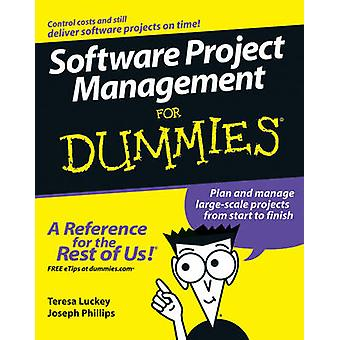 Software Project Management For Dummies by Teresa Luckey - Joseph Phi