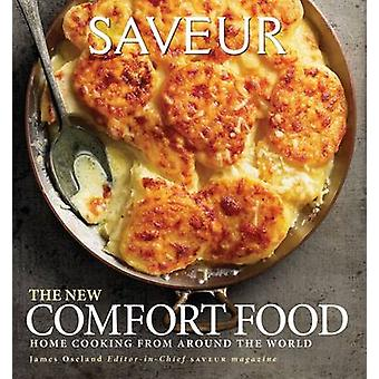 Saveur New American Comfort Food by James Oseland - 9780811878012 Book