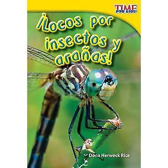 Locos Por Insectos y Aranas! par Dona Herweck Rice - livre 9781433344244