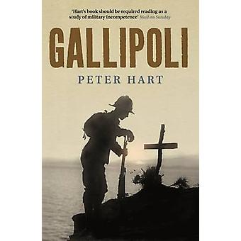 Gallipoli by Peter Hart - 9781846681615 Book