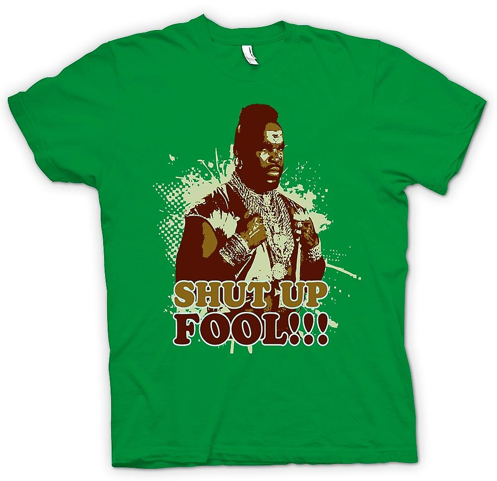 Hommes T-shirt - Mr T Shut Up Fool A-Team