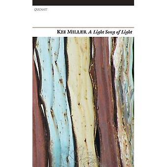 A Light Song of Light by Kei Miller - 9781847771032 Book