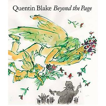 Beyond the Page by Quentin Blake - 9781849761505 Book