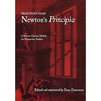 Selections from Newton's Principia (annotated edition) by Isaac Newto