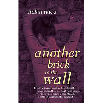 Another Brick in the Wall by Stefan Raicu - 9781922036131 Book