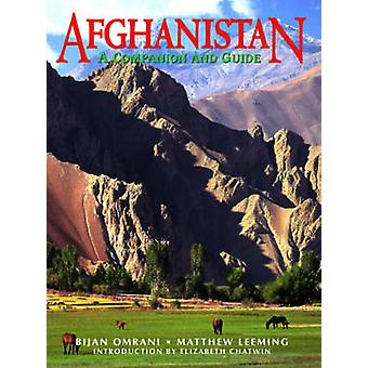 Afghanistan - A Companion and Guide (2nd edition) by Bijan Omrani - Ma