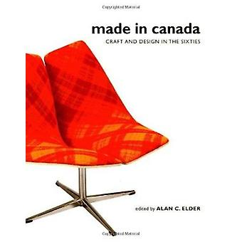 Made in Canada - Craft and Design in the Sixties by Alan C. Elder - 97