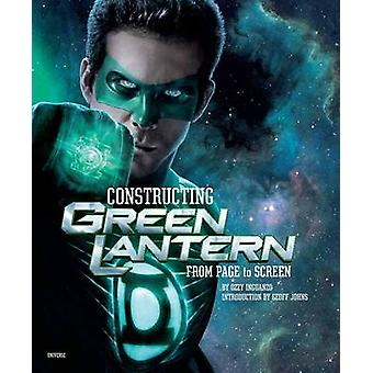 Constructing Green Lantern - From Page to Screen by Ozzie Inguanzo - 9