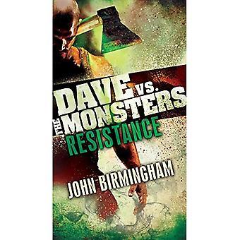 Résistance: Dave vs les monstres (trilogie de David Hooper)