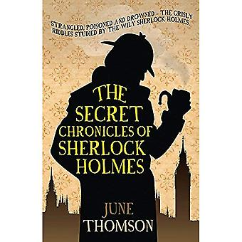 Secret Chronicles of Sherlock Holmes, The (Sherlock Holmes Collection)