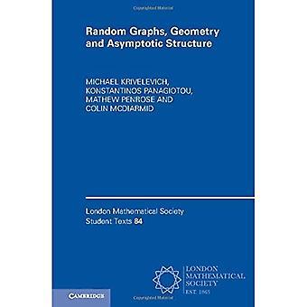 Losowe grafy, geometrii i asymptotycznej struktury (London Mathematical Society Student teksty)
