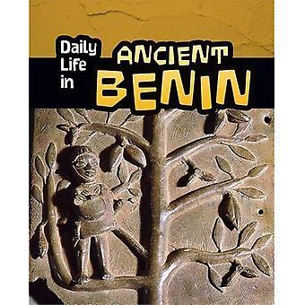 Jokapäiväistä elämää antiikin Benin (jokapäiväiseen elämään antiikin sivilisaatioiden)