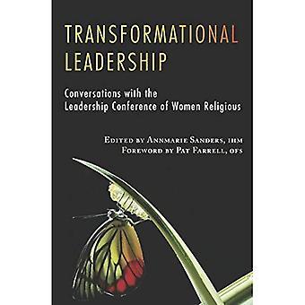 Leadership transformationnel: Conversations avec la conférence sur le Leadership des femmes religieuses (Lcwr-Leadership...