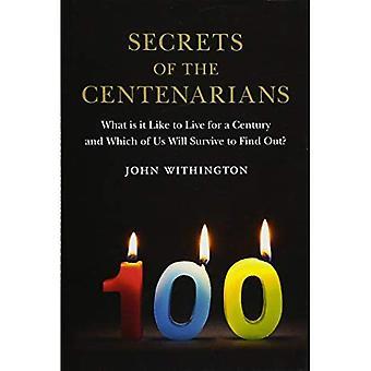 Geheimnisse der der hundertjährigen
