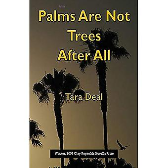 Palms are Not Trees After All