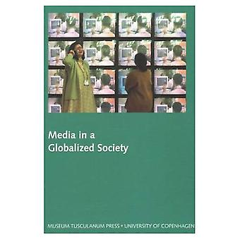 Media in a Globalized Society: Northern Lights - Film and Media Studies Yearbook 2003
