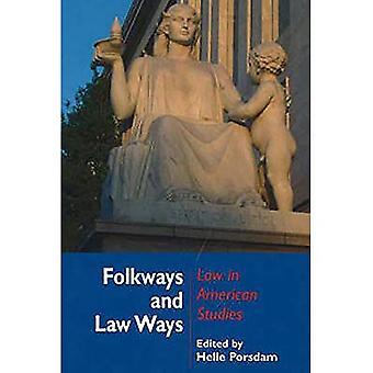 Folkways and Law Ways: Law in American Studies