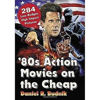 Actiefilms van de jaren ' 80 on the Cheap: 300 + Low Budget, High Impact foto's