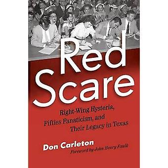 Red Scare - direita histeria - Fifties fanatismo - e seu Legac