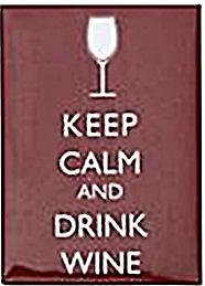Keep Calm & Drink Wine steel fridge magnet   (gg)