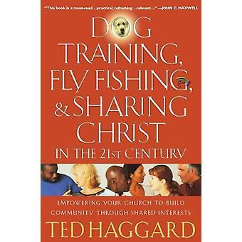 Treinamento do cão - mosca pesca - e partilhar de Cristo no século XXI-