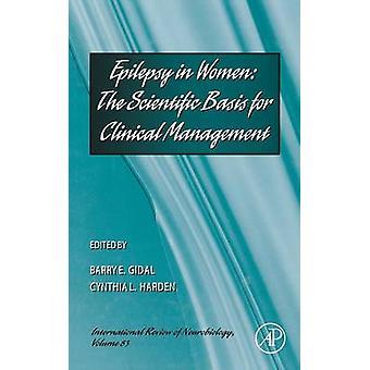Epilepsie bij vrouwen de wetenschappelijke Basis voor de klinische behandeling door Goransson