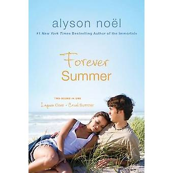 FOREVER SUMMER by NOEL & ALYSON