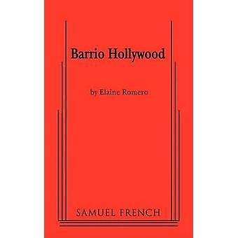 Barrio Hollywood door Romero & Elaine