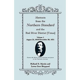 Abstracts from the Northern Standard and the Red River District Texas August 26 1848December 20 1851 by Marrin & Richard B.