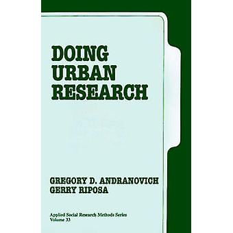 Doing Urban Research by Andranovich & Gregory D.