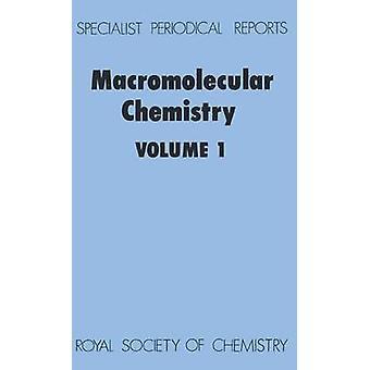 Macromolecular Chemistry Volume 1 by Jenkins & A D