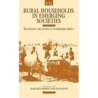 Famiglie rurali in società tecnologia emergente e cambiamento in Africa subsahariana di Haswell & Margaret R.