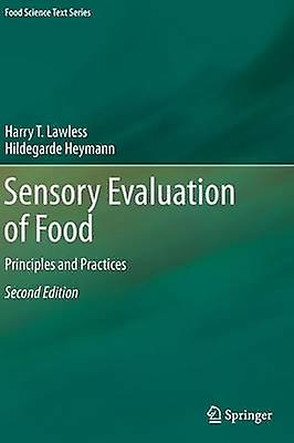 Sensory Evaluation of Food  Principles and Practices by Lawless & Harry T.