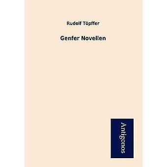 Genfer Novellen by Tpffer & Rudolf