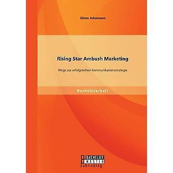 Steigender Stern Ambush Marketing Wege Zur an Kommunikationsstrategie von Johannsen & Sren
