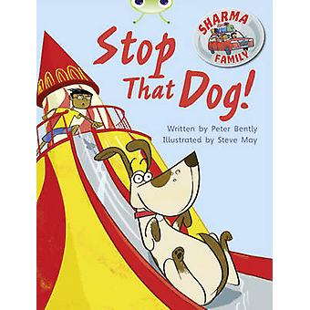 Sharma Family - Stop That Dog! - Purple A/2c by Peter Bently - 97804351