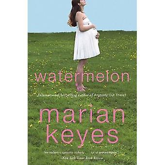 Watermelon by Marian Keyes - 9780060090364 Book