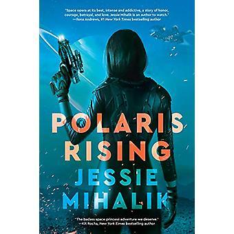 Polaris Rising - A Novel by Polaris Rising - A Novel - 9780062802385 Bo
