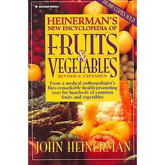 Heinerman's New Encyclopedia of Fruits and Vegetables (1st Revised ed